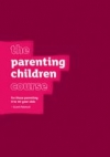 Productafbeelding The Parenting Children Course Guest Manual